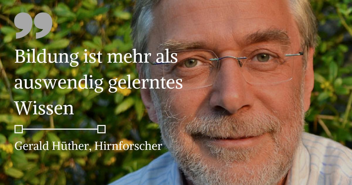 gerald-hüther_schule_bildung