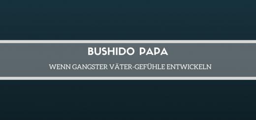 bushido-papa-rezension