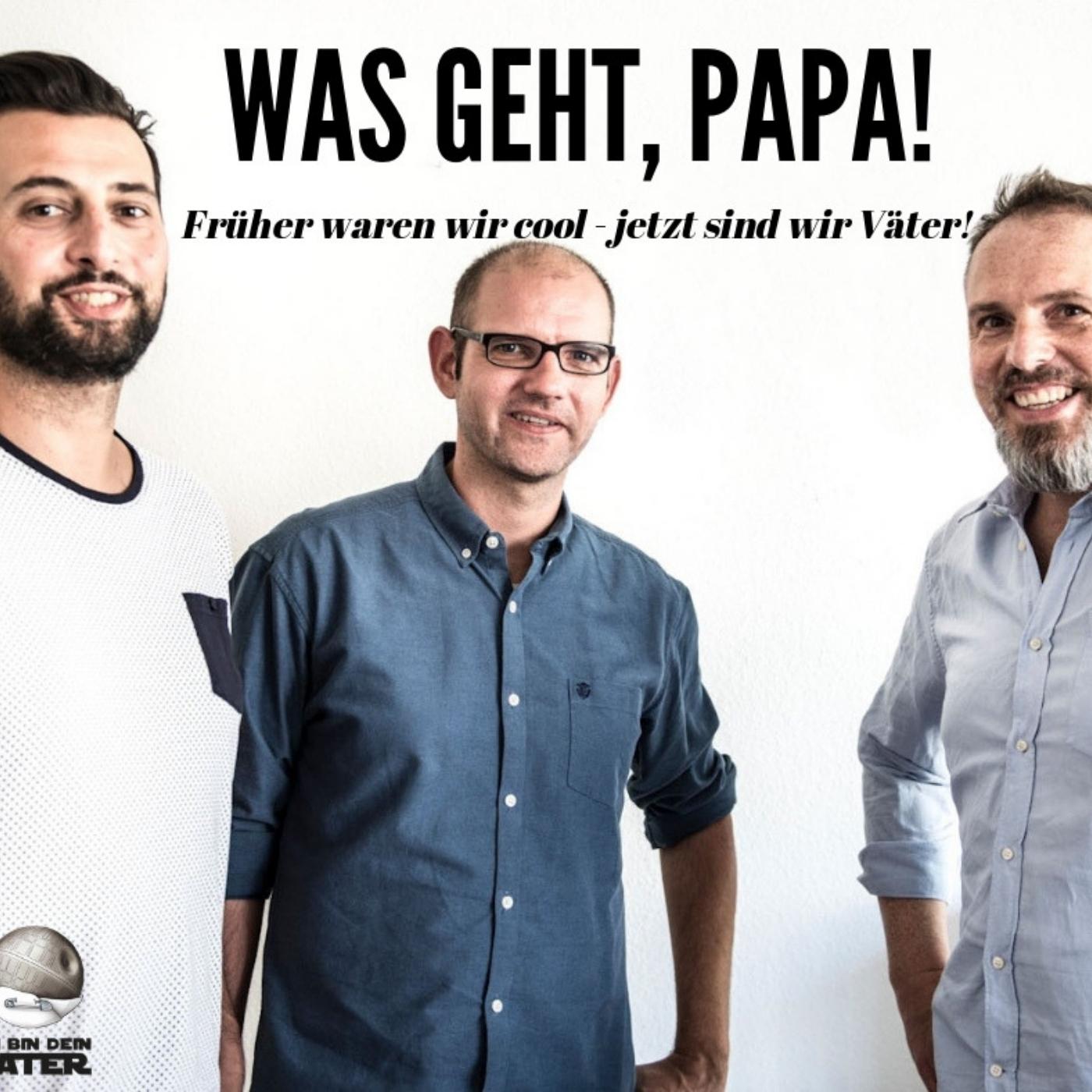 Ich Bin Dein Vater - Der Papa Podcast